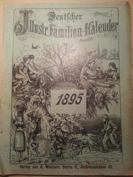 Deutscher Illustrierter Familien Kalender 1895