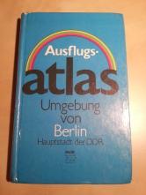 Ausflugsatlas Berlin DDR
