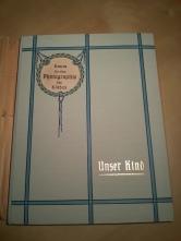 Unser Kind Buch 1910