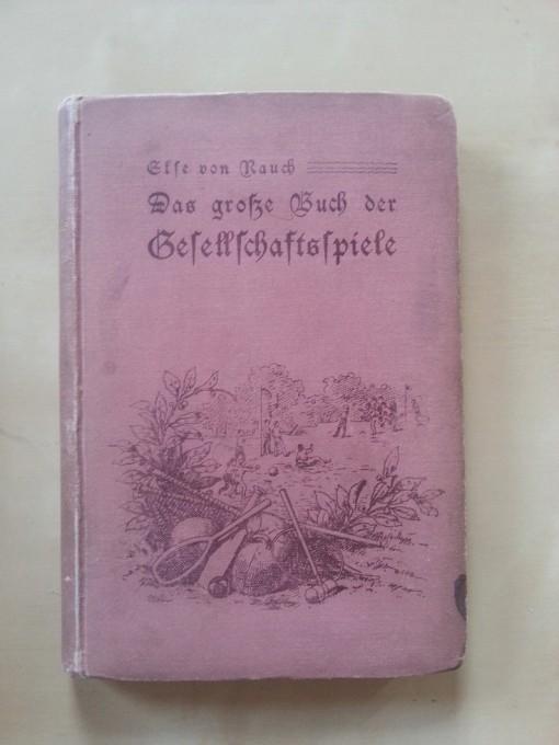 Gesellschaftsspiele im Lauf der Zeit 1 - Spiele-Buch von 1901